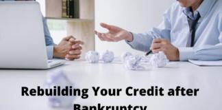 Rebuilding Your Credit after Bankruptcy